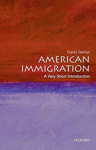 9780195331783: American Immigration: A Very Short Introduction