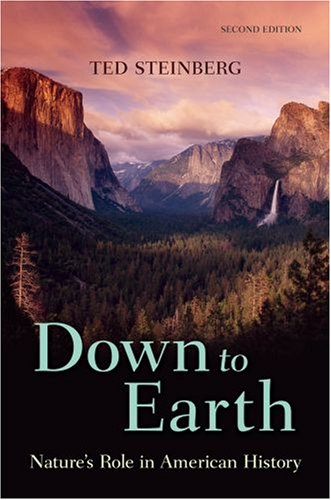 9780195331820: Down to Earth: Nature's Role in American History
