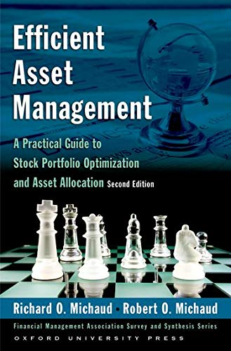 9780195331912: Efficient Asset Management: A Practical Guide to Stock Portfolio Optimization and Asset Allocation (Financial Management Association Survey and Synthesis Series)