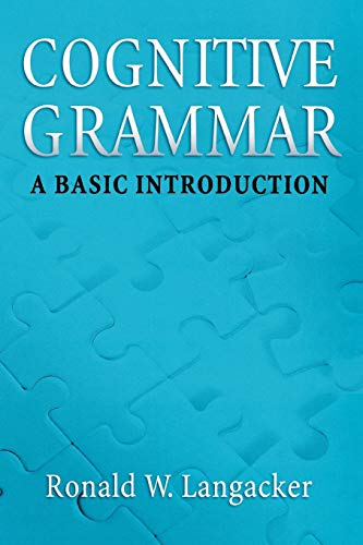 9780195331967: Cognitive Grammar: An Introduction: A Basic Introduction