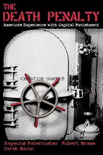 9780195332421: The Death Penalty: America's Experience with Capital Punishment