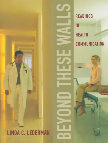 9780195332506: Beyond These Walls: Readings in Health Communication