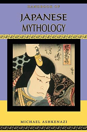 9780195332629: Handbook of Japanese Mythology (Handbooks of World Mythology)