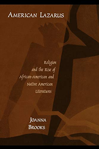 American Lazarus Religion and the Rise of: Brooks, Joanna