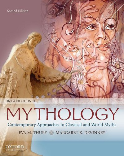 9780195332940: Introduction to Mythology: Contemporary Approaches to Classical and World Myths