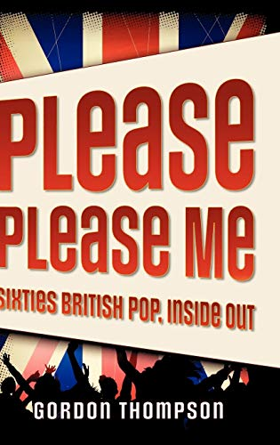 9780195333183: Please Please Me: Sixties British Pop, Inside Out