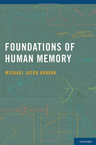 9780195333244: Foundations of Human Memory