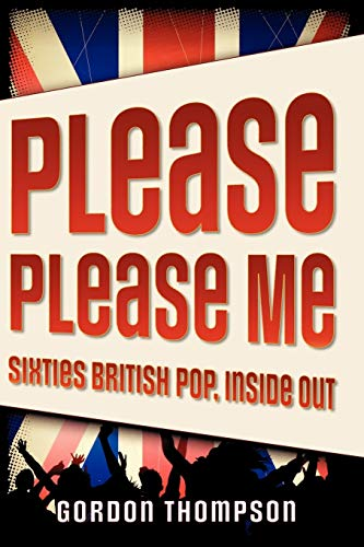 9780195333251: Please Please Me: Sixties British Pop, Inside Out