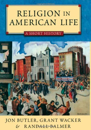 9780195333299: Religion in American Life: A Short History Updated Edition