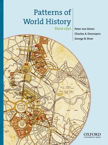 9780195333343: Patterns of World History: Since 1750