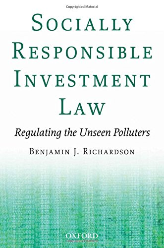 9780195333459: Socially Responsible Investment Law: Regulating the Unseen Polluters