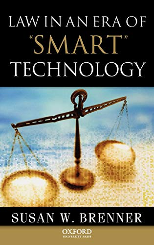 9780195333480: Law in an Era of Smart Technology