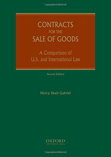 9780195333497: Contracts for the Sale of Goods: A Comparison of U.S. and International Law