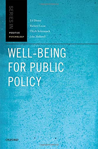 9780195334074: Well-Being for Public Policy (Oxford Positive Psychology Series)