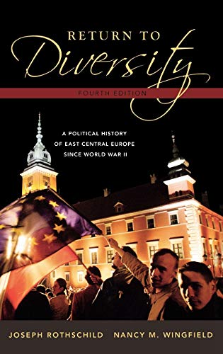 9780195334746: Return to Diversity: A Political History of East Central Europe Since World War II