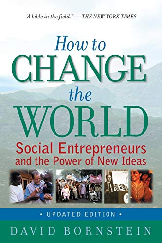 9780195334760: How to Change the World: Social Entrepreneurs and the Power of New Ideas