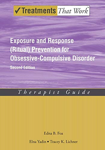 9780195335286: Exposure and Response (Ritual) Prevention for Obsessive Compulsive Disorder: Therapist Guide