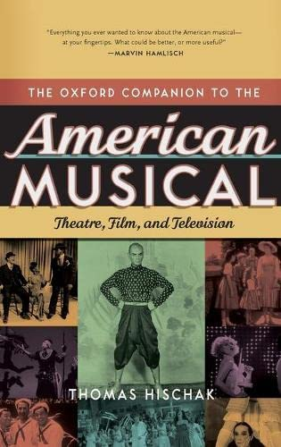 9780195335330: The Oxford Companion to the American Musical: Theatre, Film, and Television (Oxford Companions)