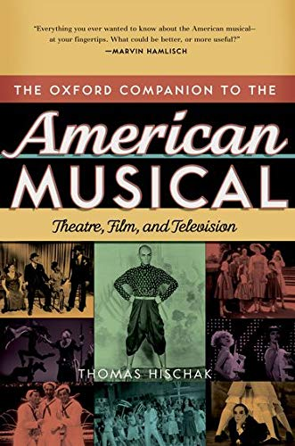 9780195335330: The Oxford Companion to the American Musical: Theatre, Film, and Television