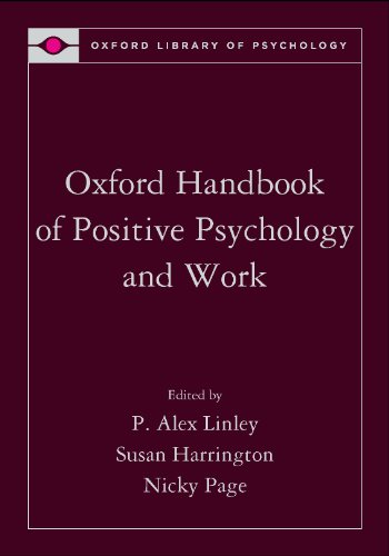 9780195335446: Oxford Handbook of Positive Psychology and Work (Oxford Library of Psychology)