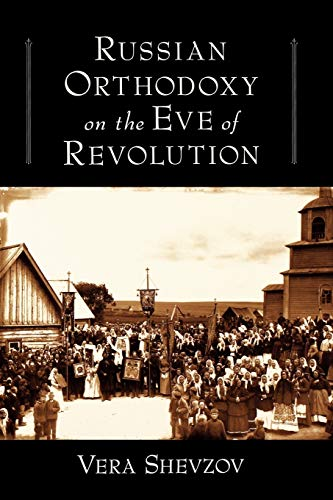 9780195335477: Russian Orthodoxy on the Eve of Revolution