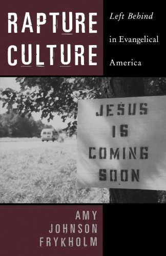 9780195335675: Rapture Culture: Left Behind in Evangelical America