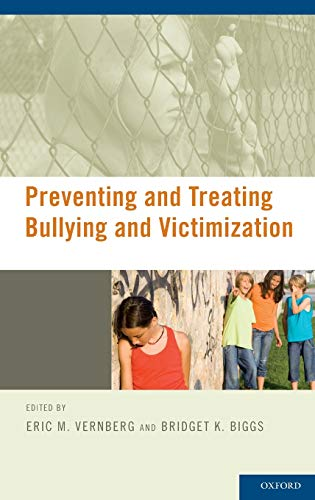 9780195335873: Preventing and Treating Bullying and Victimization