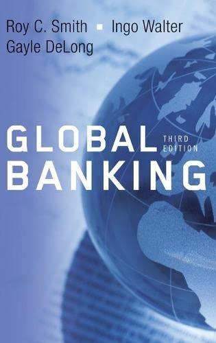 Global Banking: Roy C. Smith, Ingo Walter, Gayle DeLong