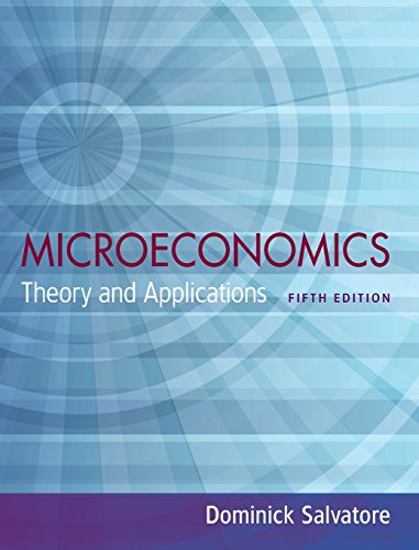 Microeconomics: Theory and Applications: Dominick Salvatore