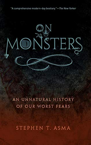 9780195336160: On Monsters: An Unnatural History of Our Worst Fears