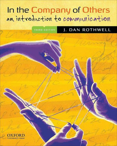 9780195336306: In the Company of Others: An Introduction to Communication