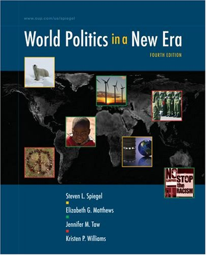 World Politics in a New Era: Steven L. Spiegel,