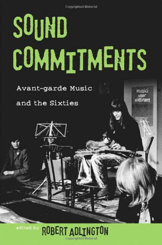 9780195336641: Sound Commitments: Avant-Garde Music and the Sixties
