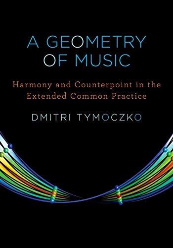 Geometry of Music: Tymoczko, Dmitri