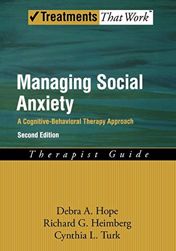 9780195336689: Managing Social Anxiety,Therapist Guide A Cognitive-Behavioral Therapy Approach (Treatments That Work)