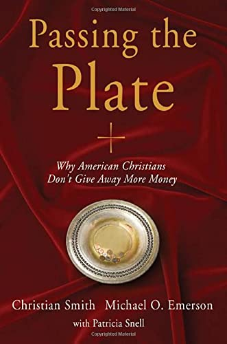 9780195337112: Passing the Plate: Why American Christians Don't Give Away More Money