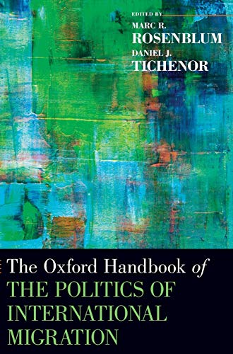9780195337228: The Oxford Handbook of the Politics of International Migration