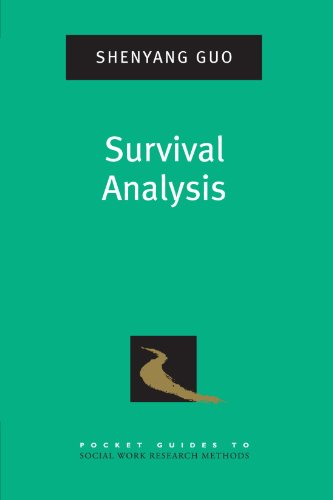 9780195337518: Survival Analysis (PKT GD TO SOCIAL WORK RESEARCH METHODS)