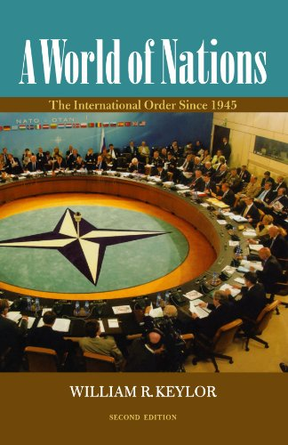 9780195337570: A World of Nations: The International Order Since 1945
