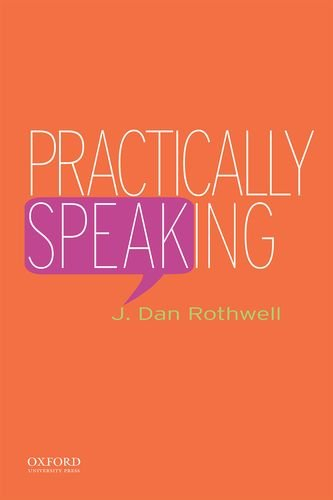 9780195337662: Practically Speaking