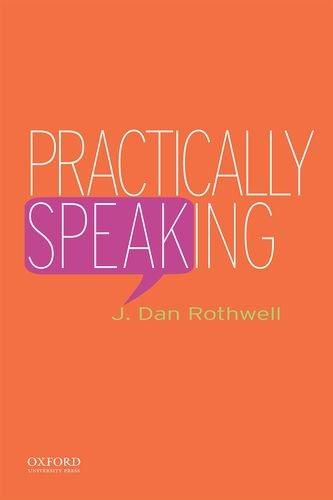 9780195337662: Practically Speaking