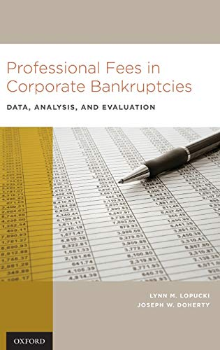9780195337723: Professional Fees in Corporate Bankruptcies: Data, Analysis, and Evaluation