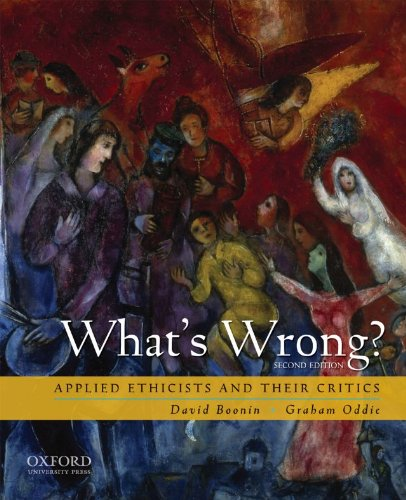 9780195337808: What's Wrong?: Applied Ethicists and Their Critics