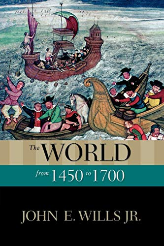 9780195337976: The World from 1450 to 1700 (New Oxford World History)