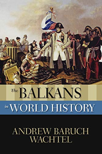 9780195338010: The Balkans in World History (New Oxford World History)