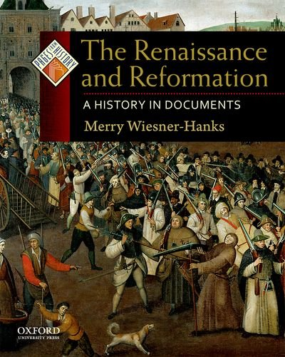 9780195338027: The Renaissance and Reformation: A History in Documents (Pages from History)