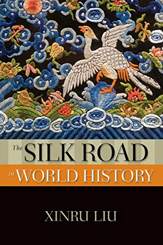 9780195338102: The Silk Road in World History (New Oxford World History)