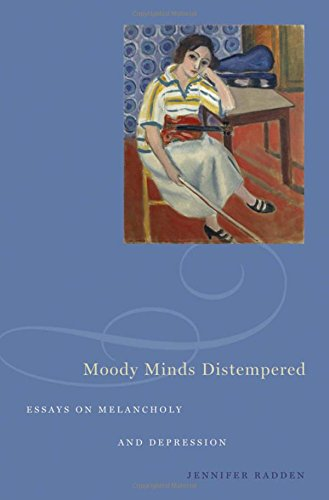 9780195338287: Moody Minds Distempered: Essays on Melancholy and Depression