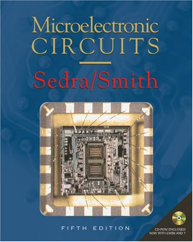 Microelectronic Circuits Revised Edition (Oxford Series in Electrical and Computer Engineering) (0195338839) by Adel S. Sedra; Kenneth C. Smith
