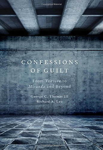 9780195338935: Confessions of Guilt: From Torture to Miranda and Beyond